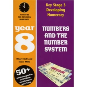 Numbers and the Number System: Year 8: Activities for Teaching Numeracy (Developing Numeracy)