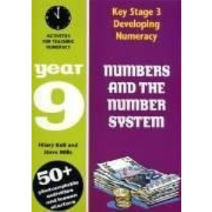 Numbers and the Number System: Year 9: Year 9: Activities for Teaching Numeracy (Developing Numeracy)