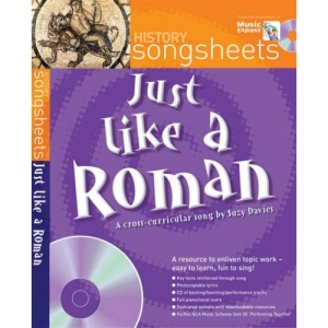 Just Like a Roman: A Fact Filled History Song by Suzy Davies (Songsheets)