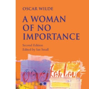 A Woman of No Importance  (New Mermaids)