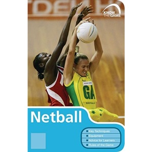 Netball (Know the Game)