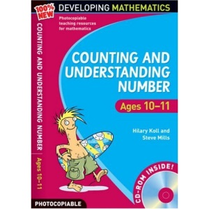 Counting and Understanding Number: Ages 10-11 100% New Developing Mathematics: 6