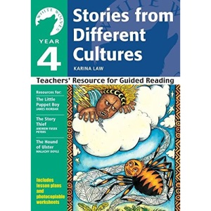 Year 4 Stories from Different Cultures: Teachers' Resource for Guided Reading: Year 4 (White Wolves: Stories from Different Cultures)