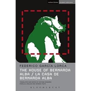The House Of Bernarda Alba: La Casa de Bernarda Alba (Student Editions)