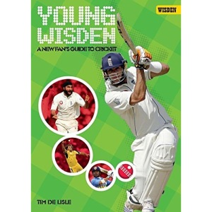 Young Wisden: A New Fan's Guide to Cricket