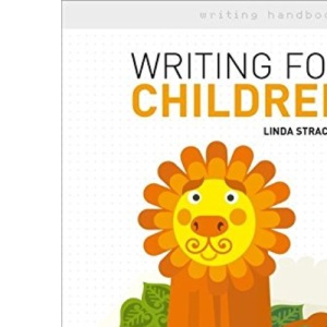 Writing for Children (Writing Handbooks)