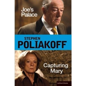 Joe's Palace and Capturing Mary: Two Major New Screenplays for the BBC (Screen and Cinema)