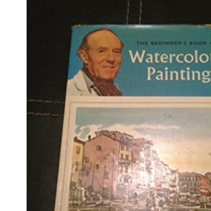 Beginner's Book of Watercolour Painting (Craft)