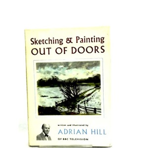 Sketching and Painting Out of Doors (Craft)