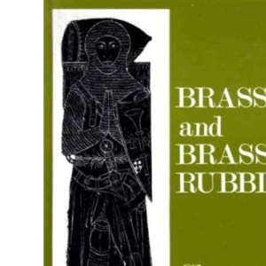 Brasses and Brass Rubbing