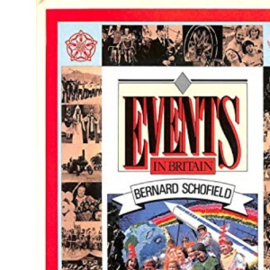 Events in Britain: A Complete Guide to Annual Events in Britain