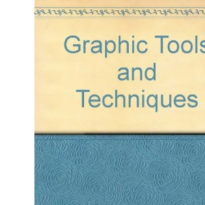 Graphic Tools and Techniques