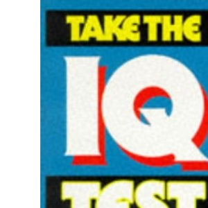 Take the I. Q. Test: Bk. 1