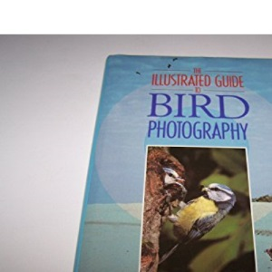 Illustrated Guide to Bird Photography