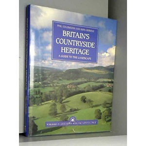 Britain's Countryside Heritage: National Trust Guide to Reading the Landscape