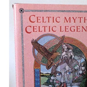 Celtic Myths, Celtic Legends