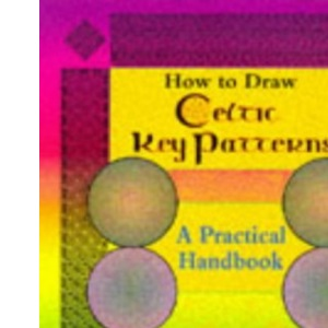 How to Draw Celtic Key Patterns: A Practical Guide