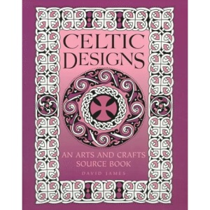 Celtic Designs: An Arts and Crafts Sourcebook