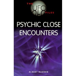The UFO Files: Psychic Close Encounters (UFO files series)