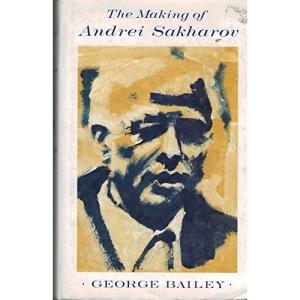 The Making of Andrei Sakharov