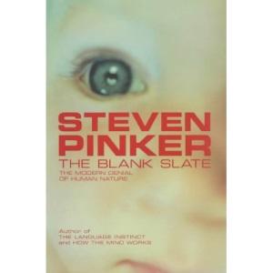 The Blank Slate: The Modern Denial of Human Nature (Allen Lane Science)