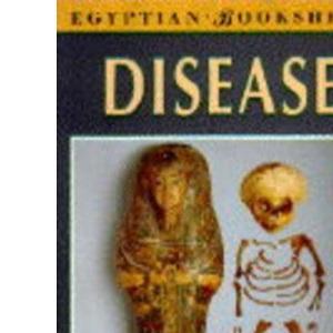 Disease (Egyptian Bookshelf)