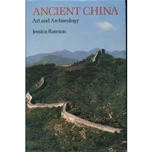 Ancient China: Art and Archaeology