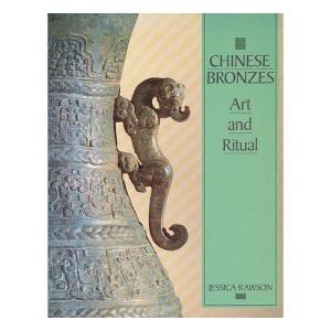 Chinese Bronzes: Art and Ritual