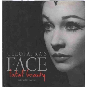 Cleopatra's Face: Fatal Beauty (Gift Books)