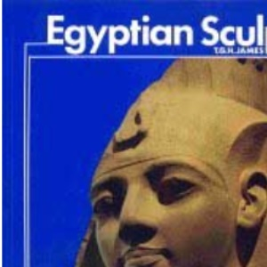 Egyptian Sculpture (Introductory Guides)
