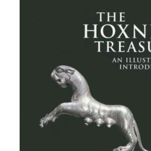 The Hoxne Treasure: An Illustrated Handbook