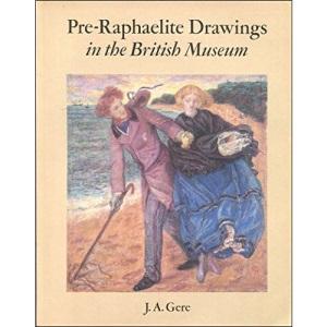 Pre-Raphaelite Drawings in the British Museum