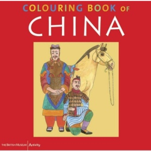 The British Museum Colouring Book of China (British Museum Colouring Books)