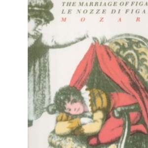 The Marriage of Figaro, Le Nozze Di Figaro (English National Opera Guide No.17)