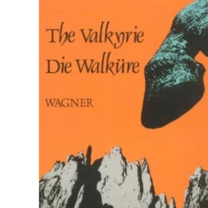 The Valkyrie (English National Opera Guide)