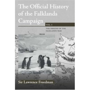 Official History of the Falklands Campaign: v. 1 (Government Official History Series)