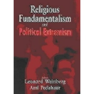 Religious Fundamentalism and Political Extremism (Sport in the Global Society)