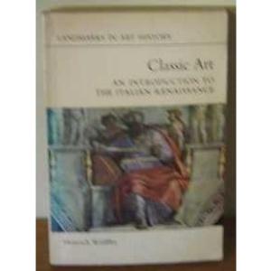 Classic Art (Landmarks in Art History)