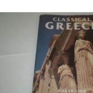 Classical Greece (Making of the Past S.)