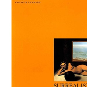 Surrealist Painting (Phaidon Colour Library)