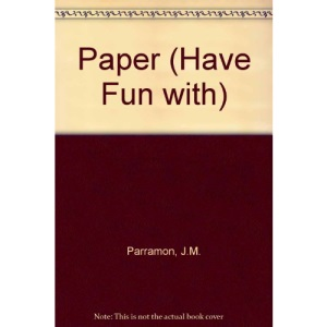 Paper (Have Fun with)