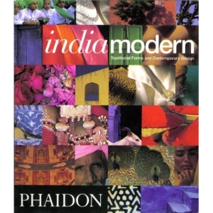 India Modern: Traditional Forms and Contemporary Design