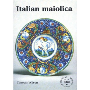 Italian Maiolica (Ashmolean Christies Handbooks)
