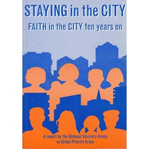 Staying in the City: Faith in the City Ten Years on