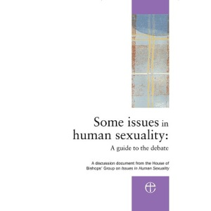 Some Issues in Human Sexuality: A Guide to the Debate (House of Bishops)