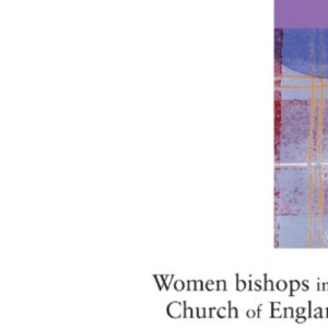 Women Bishops in the Church of England?: A Report of the House of Bishops' Working Party on Women in the Episcopate
