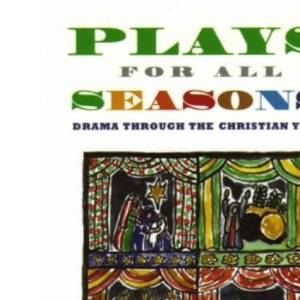 Plays for All Seasons
