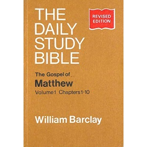 The Gospel of Matthew, Vol. 1, Chapters 1-10 (Daily Study Bible): Chapters 1-10 Vol 1
