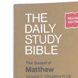 Chapters 11-28 (v.2) (Daily Study Bible)