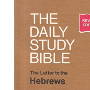 Letters to the Hebrews (Daily Study Bible)